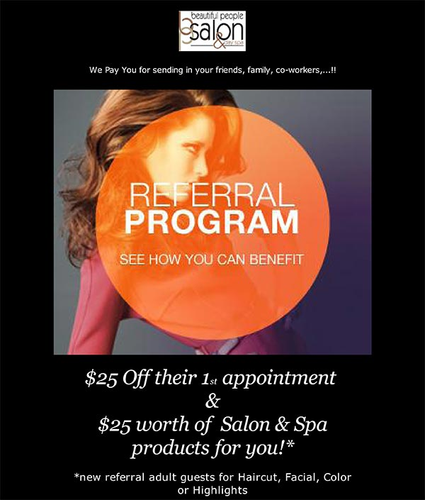 Benefit from our Beautiful People Salon referral program